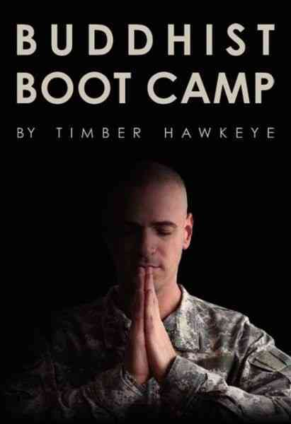 Buddhist Boot Camp By Hawkeye, Timber