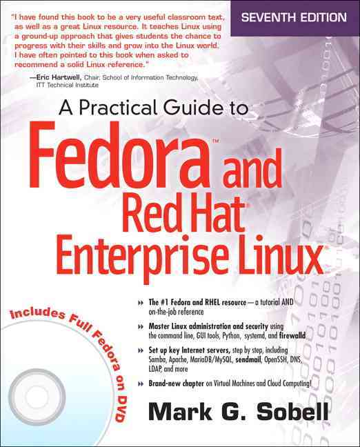 A Practical Guide to Fedora and Red Hat Enterprise Linux By Sobell, Mark G.
