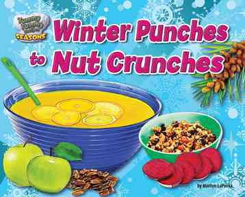 Winter Punches to Nut Crunches By Lapenta, Marilyn
